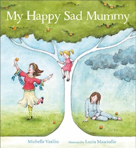 My Happy Sad Mummy